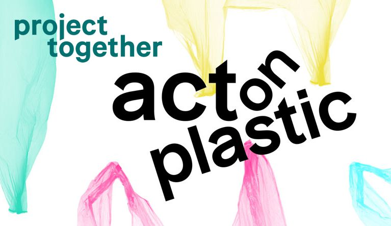 act on plastic - project together